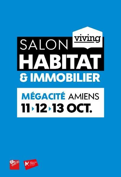 Salon de l'habitat d'Amiens, du 11 au 13 Octobre 2019 à Mégacité